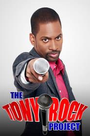 The Tony Rock Project (2008)