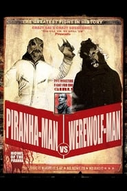 Piranha-Man Versus WereWolf-Man: Howl of the Piranha (2010)