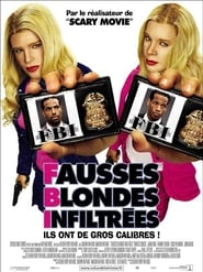 F.B.I. : Fausses Blondes Infiltrées streaming vf