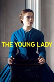 The Young Lady streaming vf
