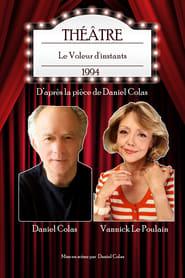 Le Voleur d'instants (théâtre) Full online