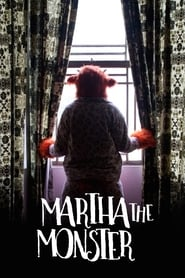 image for movie Martha the Monster (2017)