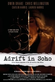 Adrift in Soho Full online