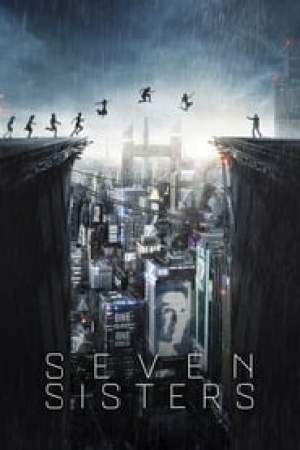 Seven Sisters streaming vf