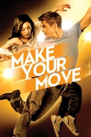 Make Your Move streaming vf