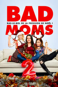 Bad Moms 2 streaming vf