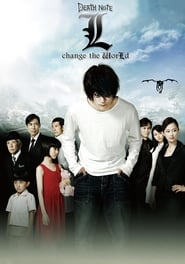 L: change the WorLd (2008)