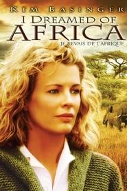 Je rêvais de l'Afrique streaming vf