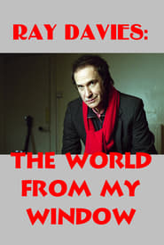 Ray Davies: The World from My Window (2004)