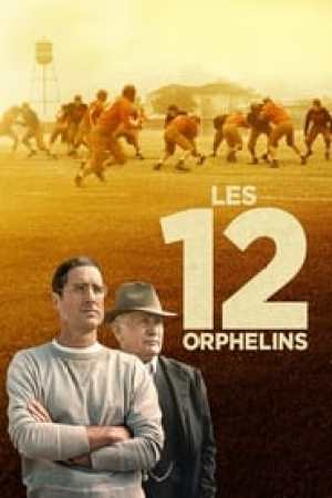 Les 12 Orphelins streaming vf