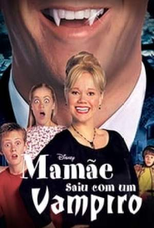 Mamãe Saiu Com Um Vampiro Dublado Online