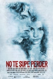 image for No te supe perder (2018)