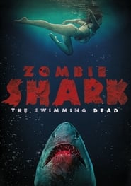 Zombie Shark streaming vf