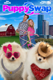 Puppy Swap: Love Unleashed streaming vf