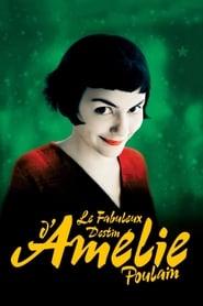 Le Fabuleux Destin d'Amélie Poulain streaming vf