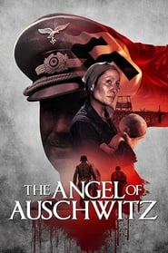 The Angel of Auschwitz streaming vf