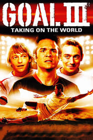 Goal III - Taking On The World streaming vf