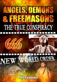 Angels, Demons and Freemasons: The True Conspiracy (2008)