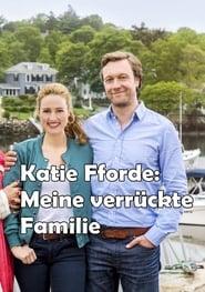 Katie Fforde: Meine verrückte Familie Full online