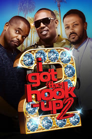 I Got the Hook Up 2 (2019)