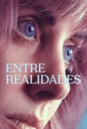 Entre Realidades Dublado Online