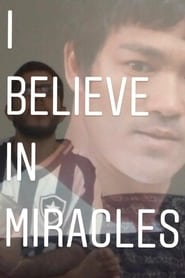 I Believe In Miracles (2020)