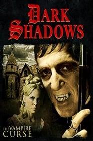 Dark Shadows: The Vampire Curse (2009)