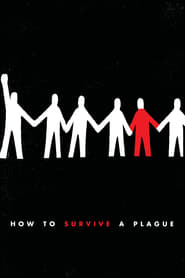 How to Survive a Plague Full online