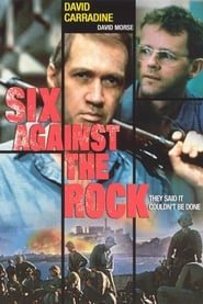 Six Against the Rock (1987)