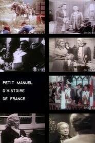 Petit manuel d'histoire de France Full online