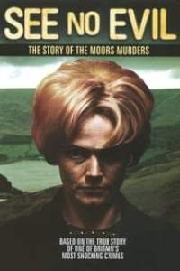 See No Evil: The Moors Murders streaming vf