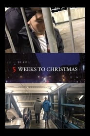 Five Weeks to Christmas streaming vf