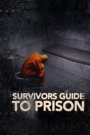 image for Survivor's Guide to Prison (2018)