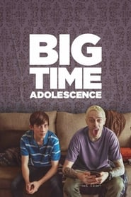 Big Time Adolescence streaming vf