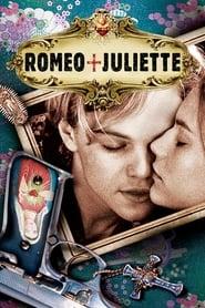 Roméo + Juliette streaming vf