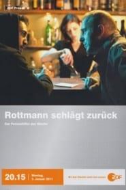 Rottmann schlägt zurück (2011)