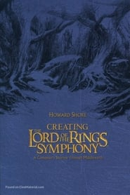 Creating the Lord of the Rings Symphony (2004)