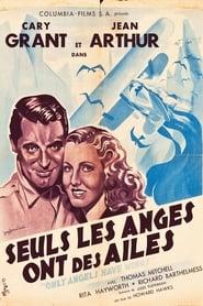Seuls les anges ont des ailes Poster
