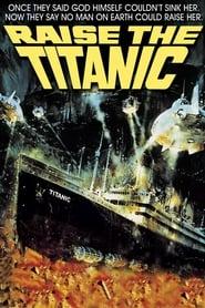 Raise the Titanic (1980)
