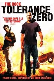 Tolérance Zéro Poster