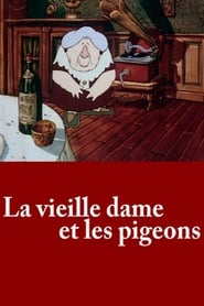 The Old Lady and the Pigeons Full online
