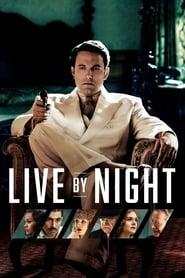 Live by Night streaming vf