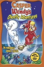 Casper and Wendy's Ghostly Adventures Full online