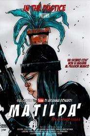 Matildà - Con l'accento sulla a (2021)