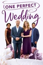 One Perfect Wedding (2021)