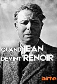 Quand Jean devint Renoir movie full