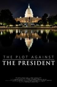 The Plot Against The President (2020)