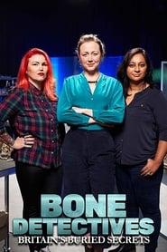 Bone Detectives: Britain's Buried Secrets (2020)
