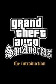 Grand Theft Auto: San Andreas - The Introduction (2004)