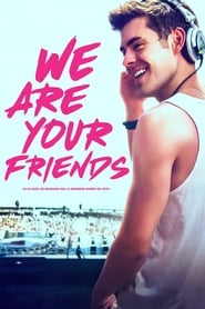 We Are Your Friends streaming vf